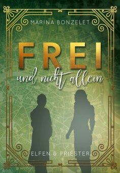 eBook: Frei und nicht allein