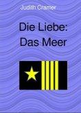 eBook: Die Liebe: Das Meer