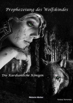 ebook: Prophezeiung des Wolfskindes