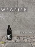 eBook: Wegbier