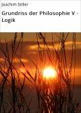 eBook: Grundriss der Philosophie V - Logik