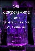 eBook: Die Geisterbande und die Geschichte des Dr. Maulbart