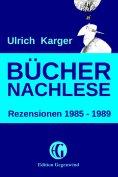 eBook: Büchernachlese: Rezensionen 1985 - 1989