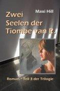 ebook: Zwei Seelen der Tiombe van R.