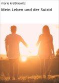 ebook: Mein Leben und der Suizid