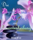 eBook: Die Dynamind - Technik und Quantenheilung