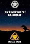eBook: T.I.E.R. Tierisch intelligente Eingreif- und Rettungstruppe Band 7- Die Rückkehr des Dr. Omedar
