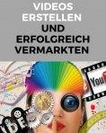 eBook: Videos erstellen und erfolgreich vermarkten