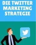 eBook: Die Twitter Marketing Strategie