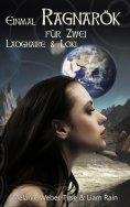 ebook: Einmal Ragnarök für Zwei: Laoghaire & Loki