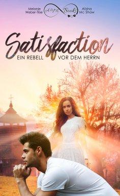 eBook: Satisfaction - Ein Rebell vor dem Herrn