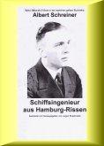 eBook: Albert Schreiner - Schiffsingenieur aus Hamburg-Rissen