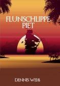 eBook: Flunschlippe- Piet
