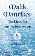 ebook: Malik Mantikor: Die Liebe ist ein Lichtermeer