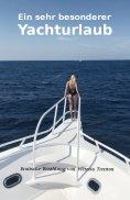 eBook: Ein sehr besonderer Yachturlaub