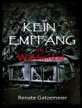 eBook: Kein Empfang im Waldwinkel