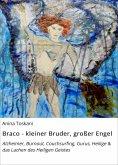 ebook: Braco - kleiner Bruder, großer Engel