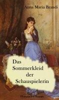 eBook: Das Sommerkleid der Schauspielerin