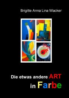 ebook: Die etwas andere ART in Farbe