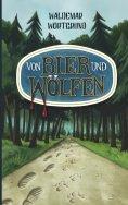 ebook: Von Bier und Wölfen