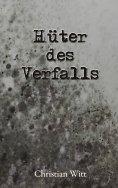 eBook: Hüter des Verfalls