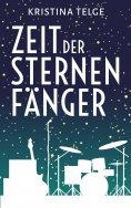 eBook: Zeit der Sternenfänger