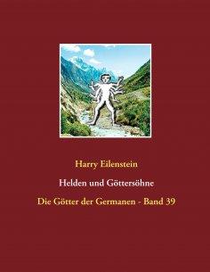 ebook: Helden und Göttersöhne