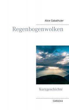 eBook: Regenbogenwolken