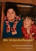 ebook: Wir Unterdorfkinder