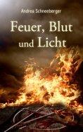 ebook: Feuer, Blut und Licht