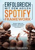 eBook: Erfolgreich mit dem agilen Spotify Framework