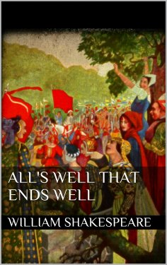 ebook: All's Well That Ends Well