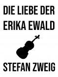 eBook: Die Liebe der Erika Ewald