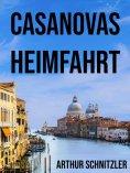 eBook: Casanovas Heimfahrt
