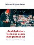 eBook: Analphabeten - wenn das Leben unbegreiflich ist