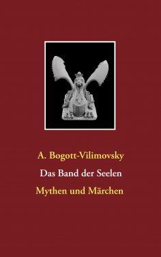 eBook: Das Band der Seelen - Mythen und Märchen