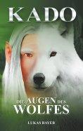 ebook: Die Augen des Wolfes