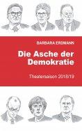 eBook: Die Asche der Demokratie