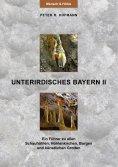 eBook: Unterirdisches Bayern II