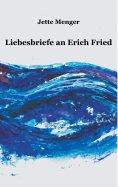 eBook: Liebesbriefe an Erich Fried