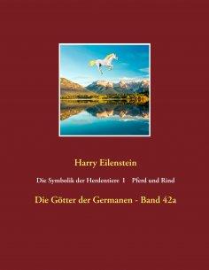 eBook: Die Symbolik der Herdendtiere  I   Pferd und Rind