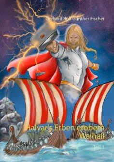ebook: Halvar's Erben erobern Wallhall