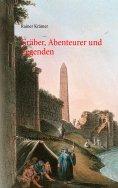 eBook: Gräber, Abenteurer und Legenden