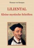 ebook: Liliental - Kleine mystische Schriften