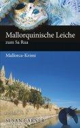 eBook: Mallorquinische Leiche zum Sa Rua