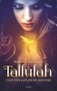 eBook: Tallulah und der goldene Kolibri