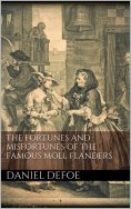 eBook: The Fortunes and Misfortunes of the Famous Moll Flanders