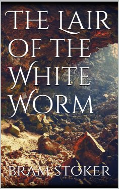 ebook: The Lair of the White Worm