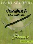 eBook: Vanilleeis zum Frühstück