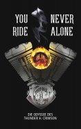 ebook: You never ride Alone